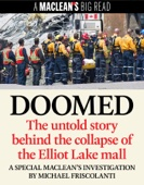 Doomed: The Untold Story Behind the Collapse of the Elliot Lake Mall
