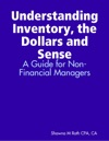 Understanding Inventory The Dollars And Sense
