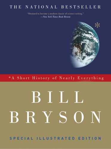 A Short History of Nearly Everything Special Illustrated Edition