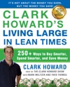 Clark Howards Living Large In Lean Times