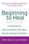Ellen Bass & Laura Davis - Beginning to Heal (Revised Edition) Grafik