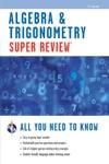 Super Review Algebra  Trigonometry