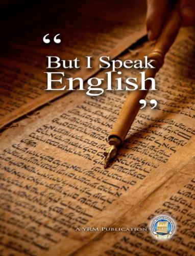 But I Speak English
