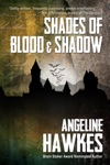 Shades Of Blood And Shadow