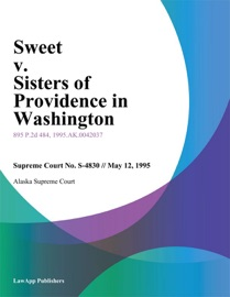 SWEET V. SISTERS OF PROVIDENCE IN WASHINGTON