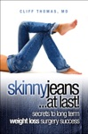 Skinny Jeans At Last Secrets To Long Term Weight Loss Surgery Success
