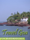 Goa India Illustrated Travel Guide Phrasebook And Maps Mobi Travel