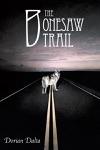 The Bonesaw Trail