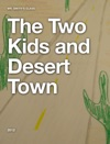 The Two Kids And Desert Town