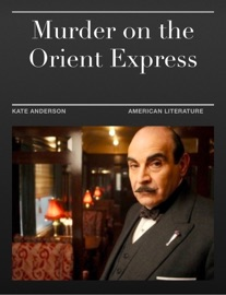 NOVEL STUDY: MURDER ON THE ORIENT EXPRESS