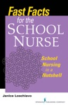 Fast Facts For The School Nurse