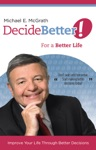 Decide Better For A Better Life