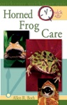 Quick  Easy Horned Frog Care