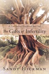 The Gifts Of Infertility