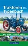 Traktoren Typenbuch Fahrzeuge  Daten  Technik