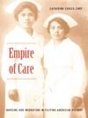 Empire Of Care