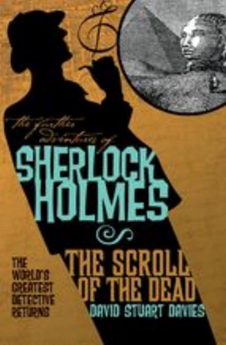 The Further Adventures of Sherlock Holmes The Scroll of the Dead