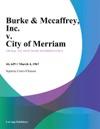 Burke  Mccaffrey Inc V City Of Merriam