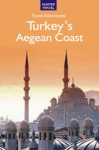 Adventure Guide To Turkeys Aegean Coast
