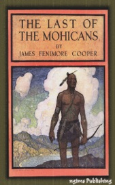 THE LAST OF THE MOHICANS (ILLUSTRATED + FREE AUDIOBOOK DOWNLOAD LINK)