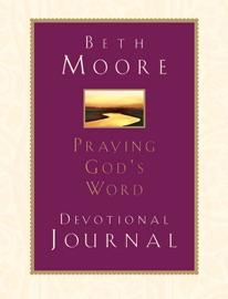 PRAYING GODS WORD: DEVOTIONAL JOURNAL