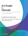 U People V Ostroski