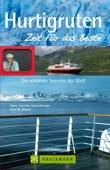 Reiseführer Hurtigruten - Zeit für das Beste: Highlights und Naturschauspiele (Bruckmann)