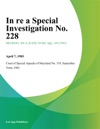 In Re A Special Investigation No 228