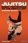 Jujitsu Basic Techniques Of The Gentle Art