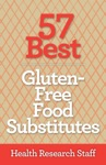 57 Best Gluten Free Food Substitutes