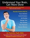 Understand Your Brain Get More Done