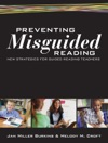 Preventing Misguided Reading New Strategies For Guided Reading Teachers