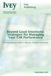 Beyond Good Intentions Strategies For Managing Your CSR Performance