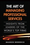 Art Of Managing Professional Services The