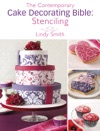 The Contemporary Cake Decorating Bible Stenciling