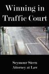 Winning In Traffic Court