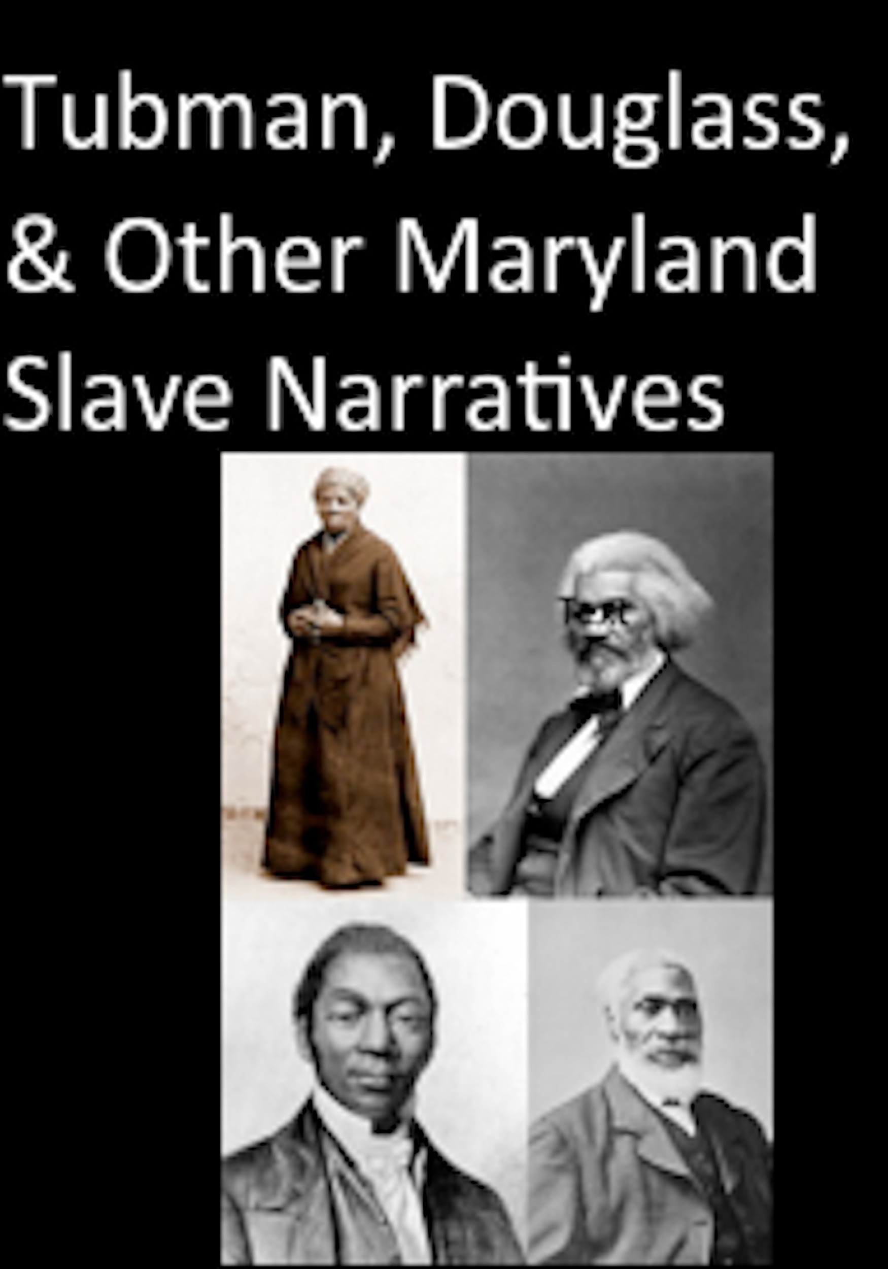 the slave narratives of frederick douglass Frederick douglass's slave narrative is readily accessible to high school students   douglass's narrative of his life as a slave lets readers feel the fear he has as.