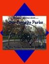 Our Favorite Parks