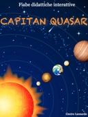 Fiabe didattiche interattive - Capitan Quasar