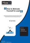 How To Motivate Yourself To Lead