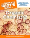 The Complete Idiots Guide To Organic Chemistry