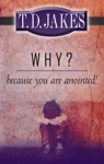 Why Because You Are Anointed