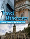 Manchester England UK Illustrated Travel Guide  Maps Mobi Travel