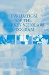 Evaluation Of The Markey Scholars Program