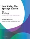 Sun Valley Hot Springs Ranch V Kelsey