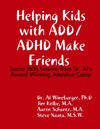 Helping Kids With ADDADHD Make Friends