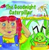 The Goodnight Caterpillar With Audio
