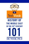 History Of The Middle East In The 20th Century 101 The TextVook