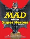 MAD About Superheroes Vol 2