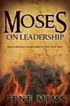 Moses On Leadership